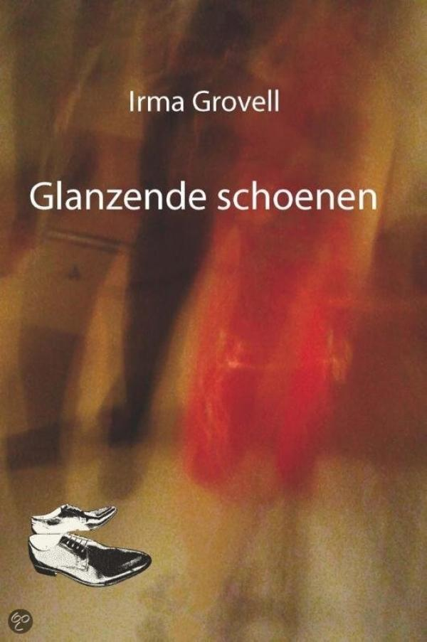 Glanzende schoenen (Ebook) - Irma Grovell